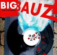 """""""Big Bauz"""" – Vorverkauf beginnt"""